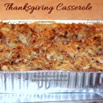 Thanksgiving Casserole: a Little Bit of Heaven on a Plate